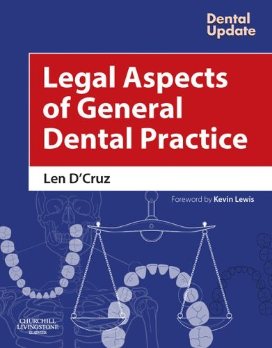 Legal Aspects of General Dental Practice, 1e (Dental Update) by Len D'Cruz (2006-01-05)