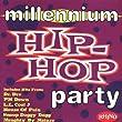 Millenium Hip Hop Party