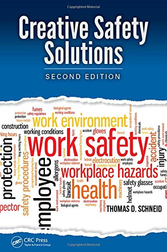 Creative Safety Solutions, Second Edition (Occupational Safety & Health Guide Series)