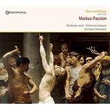 Reinhard Keiser: Markus-Passion