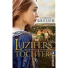 Luzifers Töchter: Historischer Roman