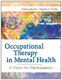 #10: Occupational Therapy in Mental Health: A Vision for the Future