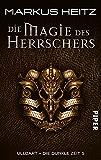 Die Magie des Herrschers: Ulldart. Die dunkle Zeit 5