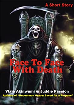 FACE TO FACE MIT DEM TOD (Uncommon Grace Series 1)