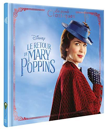 LE RETOUR DE MARY POPPINS - Les grands classiques Disney