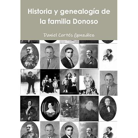Historia y genealogía de la familia Donoso