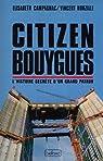 Citizen Bouygues par Nouzille