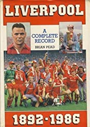 Liverpool: A Complete Record, 1892-1986