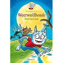Weerwolfbende (Dolfje Weerwolfje Book 10)