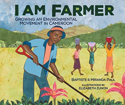 I Am Farmer: Growing An Environmental Movement In Cameroon por Elizabeth Zunon epub