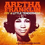 Try a Little Tenderness et ses plus grands succès (Remastered)