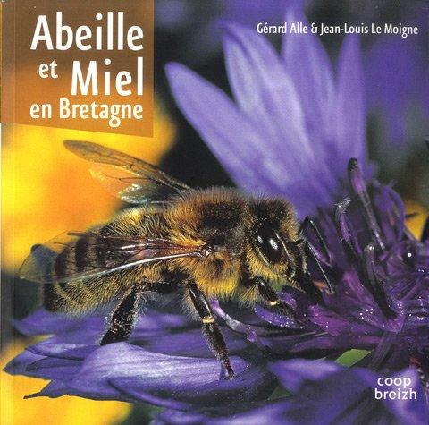 Le Moigne Jean Louis - Abeille et miel en