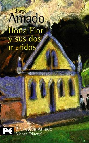 Doña Flor y sus dos maridos (El Libro De Bolsillo - Bibliotecas De Autor - Biblioteca Amado) por Jorge Amado
