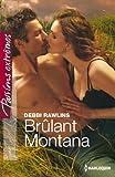 Brûlant Montana (Passions Extrêmes)