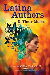 Latina Authors and Their Muses