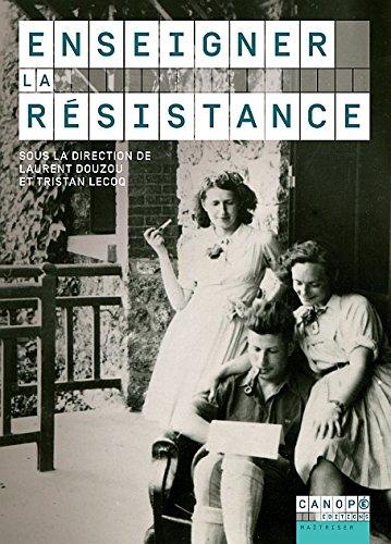 Enseigner la Résistance par Collectif