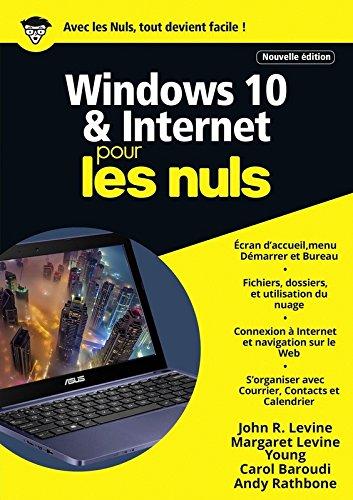 Windows 10 et Internet pour les Nuls mgapoche, 2e dition