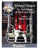 Gospel Guitar: Ten Easy Songs of Spirit And Faith
