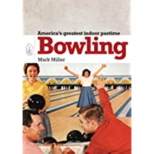 Bowling (Shire Library USA Book 677) (English Edition)