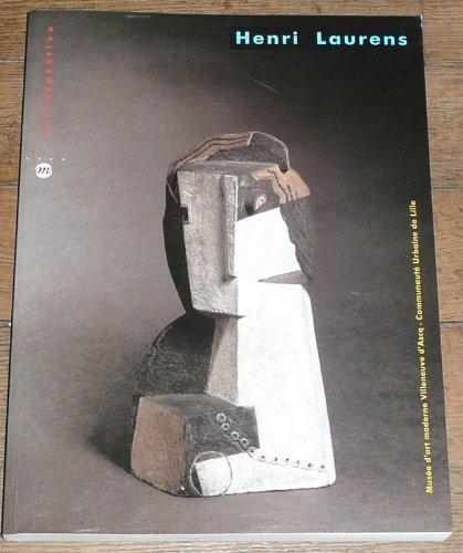 Henri Laurens : rétrospective par Henri Laurens