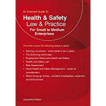 Health and Safety Law & Practice : For Small to Medium Enterprises by Samantha Walker (2015-03-25)