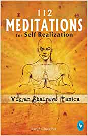 Buy 112 Meditations for Self Realization: Vigyan Bhairava