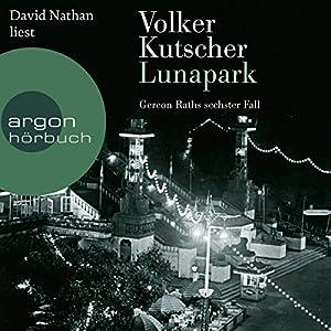 Lunapark: Gereon Rath 6