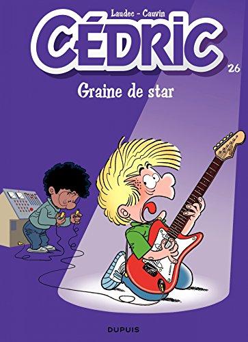 Cédric - Tome 26 - Graine de star par Cauvin