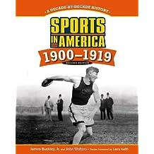 Sports in America 1900 - 1919