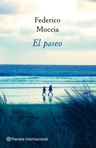 El paseo (Planeta Internacional) por Federico Moccia