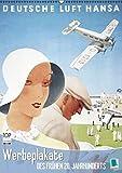 Werbeplakate des frühen 20. Jahrhunderts (Wandkalender 2016 DIN A2 hoch): Die Ästhetik der Werbung (Monatskalender, 14 Seiten) (CALVENDO Kunst)