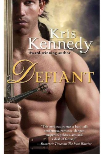 [(Defiant)] [By (author) Kris Kennedy] published on (April, 2011)