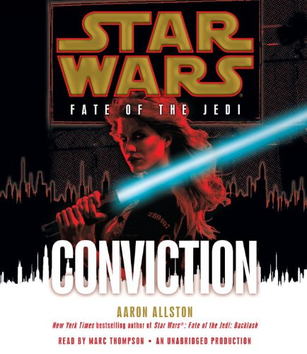 Conviction (Star Wars: Fate of the Jedi (Unnumbered Audio))