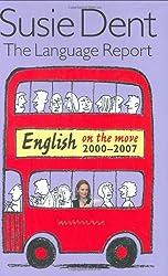 Language Report: English on the Move, 2000-2007