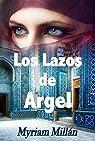 Los lazos de Argel par Millán