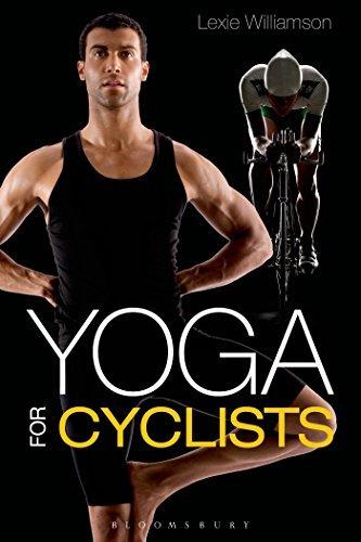 By Lexie Williamson Yoga for Cyclists