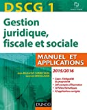 DSCG 1 - Manuel et Applications, Corrigés inclus