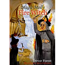 Magic Molly Book 5 The Fire Witch