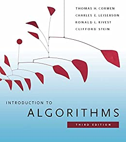 Introduction to Algorithms by [Cormen, Thomas H., Leiserson, Charles E., Rivest, Ronald L., Stein, Clifford]