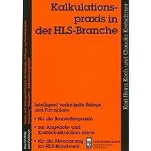 Kalkulationspraxis in der HLS-Branche