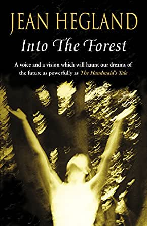 Into The Forest English Edition