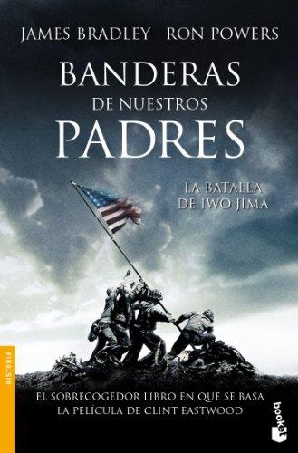 Descargar Libro Banderas de nuestros padres (Divulgación. Historia) de James Bradley