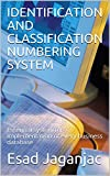 IDENTIFICATION AND CLASSIFICATION NUMBERING SYSTEM: Essential system for implementation of every business database