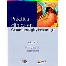 Práctica clínica en Gastroenterología y Hepatología: 2