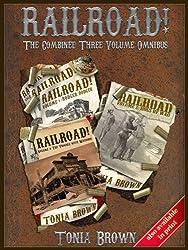 Railroad! Collection 1 (The Three Volume Omnibus)
