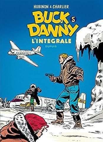 Buck Danny - L'intégrale - tome 5 - Buck Danny 5 (intégrale) 1955 - 1956 de Hubinon, Vic (2012)