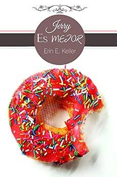 Jerry es mejor (Spanish Edition) di [Keller, Erin E.]
