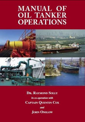 Manual of Oil Tanker Operations por Solly Raymond