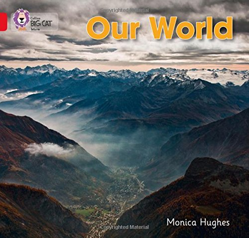 Collins Big Cat - Our World: Band 02B/Red B