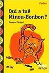 Qui a tu� Minou-Bonbon ?